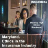 Maryland - Ethics in the Insurance Industry (CE)