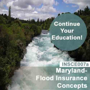 Maryland: 3 hr CE - Flood Insurance Concepts