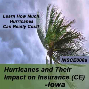 Iowa: 2 hr CE - Hurricanes and their Impact on Insurance