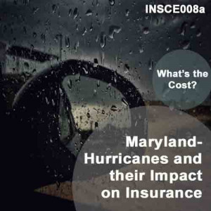 Maryland: 2hr CE - Hurricanes and their Impact on Insurance