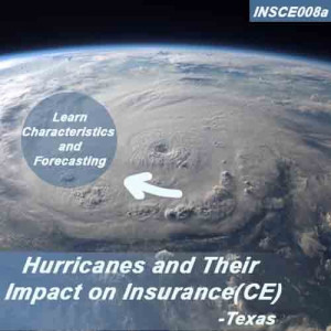 Texas: 2hrs CE Hurricanes and their Impact on Insurance