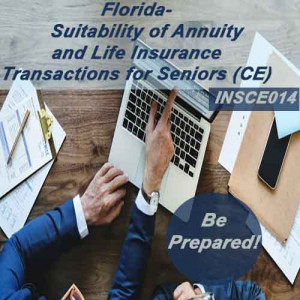Florida - SUITABILITY OF ANNUITY AND LIFE INSURANCE TRANSACTIONS FOR SENIORS (CE) (INSCE014FL3)