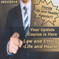 Florida: 5 hr 2-14, 2-15, 2-40 CE Law and Ethics Continuing Education for Life and Health Agents