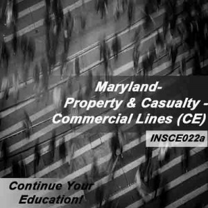 Maryland - Property and Casualty Insurance - Commercial Lines (6hrs CE)