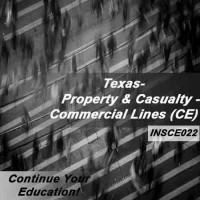 Texas:  6hrs CE Property and Casualty Insurance - Commercial Lines