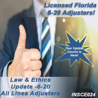 Florida: 5hr Law & Ethics Update Plus - 6-20 Adjusters (5-620)  CE Course (INSCE024FL9g)
