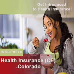 Colorado: 8 hr All Lines CE - Health Insurance