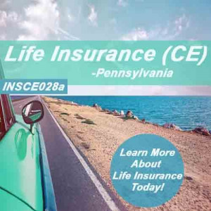 Pennsylvania: 15 hrs CE - Life Insurance
