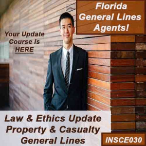 Florida: 9 hr 2-20, 4-40, and 20-44 CE  Package -Includes 5 hr CE 05220 Law and Ethics update and and 4 hours CE 0220 General Lines general elective credits