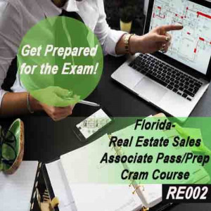 Florida:  Real Estate Sales Associate Pass/Prep - Cram Course
